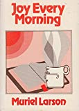 img - for Joy Every Morning (Quiet Time Books) book / textbook / text book