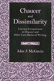 Chaucer and Dissimilarity, John J. McGavin, 0838638147