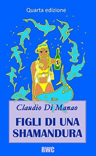 Figli di una shamandura: Segreti e peccati di Sharm el Sheikh (Italian Edition)