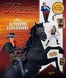 Zorro - Activités explosives