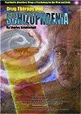 Drug Therapy and Schizophrenia, Shirley Brinkerhoff, 1590845749