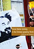 img - for Social Media Uprising in the Chinese-speaking World book / textbook / text book