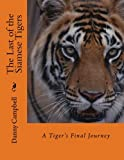 img - for The Last of the Siamese Tigers book / textbook / text book