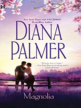 Magnolia by [Palmer, Diana]