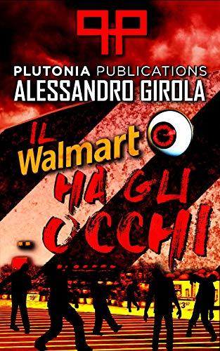 Il Walmart ha gli occhi (Italian Edition) -
