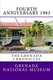 img - for Fourth Anniversary 1983: The Grenada Chronicles (Volume 27) book / textbook / text book