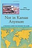 Not in Kansas Anymore, Anita Burdette-Dragoo, 142691623X
