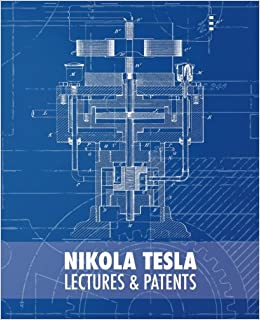 image for Nikola Tesla: Lectures and Patents