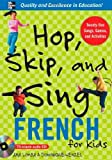 img - for Hop, Skip, and Sing French by Ana Lomba (2006-09-06) book / textbook / text book