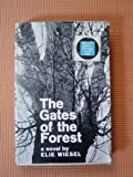 The Gates of the Forest, Elie Wiesel, 0030536251