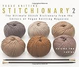 The Vogue® Knitting Stitchionary™ Volume