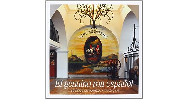 El Genuino Ron Español. 50 Años De Pureza Y Tradición: Amazon ...