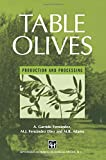 Table Olives : Production and Processing, Fernandez, 1489946853