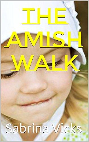 The Amish Walk by [Vicks, Sabrina]