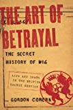 The Art of Betrayal, Gordon Corera, 1605983985
