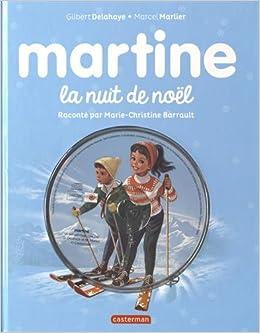 Martine La Nuit De Noel Livre 1cd Audio French Edition