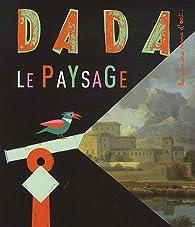 Revue Dada, n°163 : Le paysage par Revue Dada