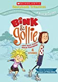 Bink & Gollie and more stories about friendship