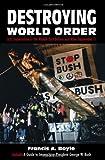 Destroying World Order