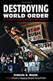 Destroying World Order, Francis A. Boyle, 093286340X