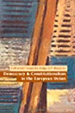 Democracy and Constitutionalism in the European Union, G. F. Mancini, 1841131148