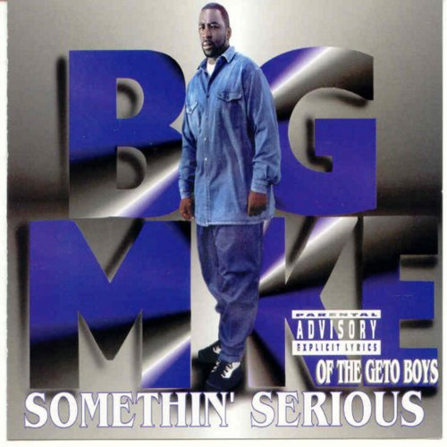 Somethin' Serious [Explicit]