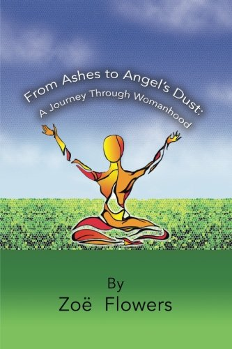 From Ashes to Angel's Dust: