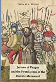 img - for Jerome of Prague and the Foundations of the Hussite Movement book / textbook / text book
