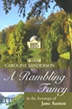 A Rambling Fancy: In the Footsteps of Jane Austen (Cadogan Guide) by Caroline Sanderson front cover