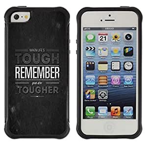 Suave TPU Caso Carcasa de Caucho Funda para Apple Iphone 5 / 5S / Life Tough Tougher Remember Quote Motivation / STRONG