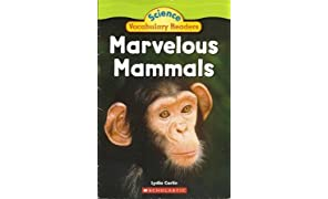 Marvelous Mammals - Science Vocabulary Readers by Lydia Carlin (2009-05-03)