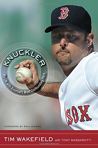 (Knuckler: My Life with Baseball's Most Confounding Pitch)