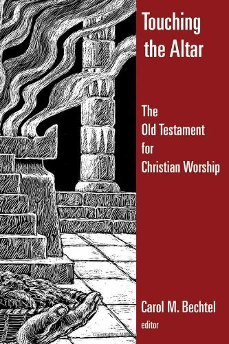 Touching the Altar: The Old Testament for Christian Worship - Old Altar