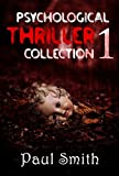 A Psychological Mystery and Suspense Thriller Collection 1: Serial Killer: Thrillers Suspense (Crime SPECIAL BOOK INCLUDED)