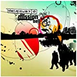 Delirious / The Mission Bell