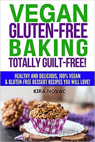 Reddit-Bücher online: Gluten Free: Vegan Gluten-Free Baking