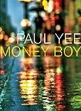 Money Boy, Paul Yee, 1554980933