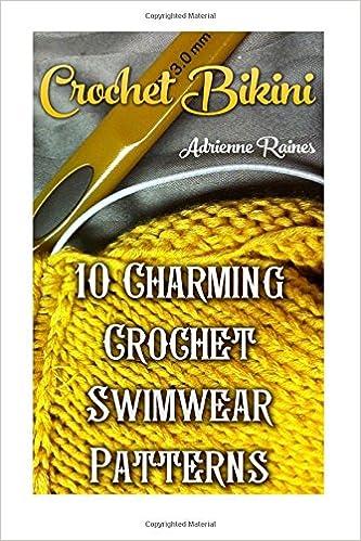 Crochet Bikini 10 Charming Crochet Swimwear Patterns Adrienne