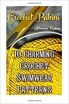 Crochet Bikini: 10 Charming Crochet Swimwear Patterns
