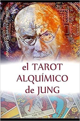 EL TAROT ALQUÍMICO DE JUNG (Spanish Edition): Joaquín de ...
