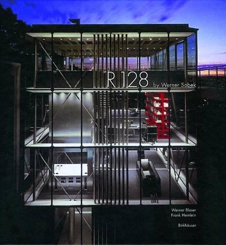 R 128 by Werner Sobek: Bauen Im 21. Jahrhundert/Architecture in the 21st Century