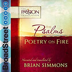 The Psalms: Poetry on Fire