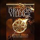 The Unborn Hero of Dragon Village Hörbuch von Ronesa Aveela Gesprochen von: Mark Sanderlin