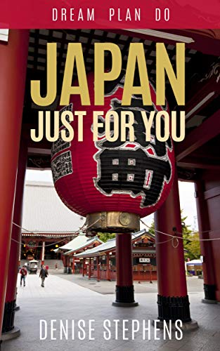 The Japan Just for You by Denise Stephens travel product recommended by Denise Stephens on Lifney.