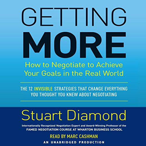 Pdf Relationships Getting More: How You Can Negotiate to Succeed in Work and Life