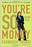 img - for You're So Money: Live Rich, Even When You're Not book / textbook / text book