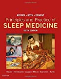 img - for Principles and Practice of Sleep Medicine, 6e by Meir H. Kryger MD. FRCPC (2016-02-25) book / textbook / text book