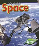 We Work in Space, Angela Aylmore, 1410922448