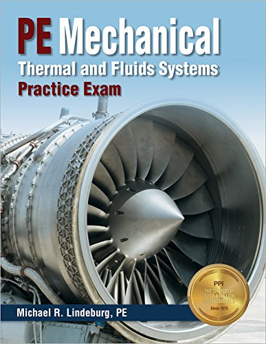 PE Mechanical Thermal and Fluids Systems Practice Exam