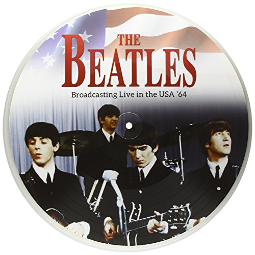 Beatles [Picture Disc]: Broadcasting Live in the USA '64 [Vinyl LP] (Vinyl)